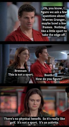 Bones and Booth at the bowling alley...bowling is not a sport!