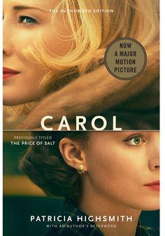 Girl meets girl; girl loses girl; girl nearly wrecks her life to win girl back. That's the basic plot of Carol, which stars Cate Blanchett and Rooney Mara as Carol and Therese, two women who fall hard for each other in 1950s New York but have to keep their love a secret. #booksintomovies