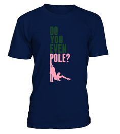 # [T Shirt]91-Do you even pole dance . Hungry Up!!! Get yours now!!! Don't be late!!!pole dance, pole, poledance, stripper, polerina, dance, pole fitness, pole dance outfit,woman, women, girl, funny, quote, cool, strong, motivationTags: cool, cool, dance, exercise, fit, fitness, funny, girl, ladies, love, motivation, pole, pole, dance, pole, dance, outfit, pole, dance, outfits, pole, dancer, pole, dancing, pole, dancing, clothes, pole, dancing, fitness, pole, fitness, poledance, polerina,