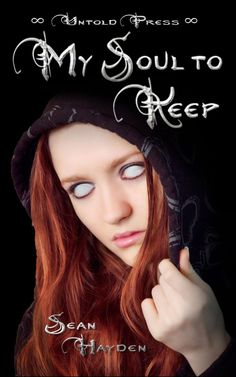 Hayley's Reviews: My Soul To Keep by Sean Hayden - Review