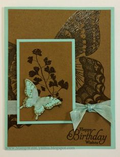 handmade birthday card from Stamp With Cynthia ... kraft with aqua mats and adornments ... luv the tone on tone look created with clear embossing ... great design with huge Swallowtail butterfly in background and smaller on on the focal point panel ... great card ... Stampin' Up!