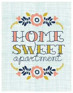 11x14 Poster - Home Sweet Apartment. $20.00, via Etsy.