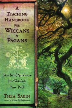 A Teaching Handbook for Wiccans and Pagans - read a free online version