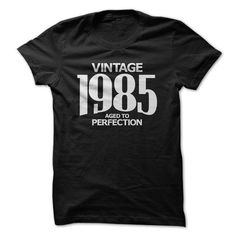 Vintage 1985 Aged to Perfection T Shirts, Hoodie. Shopping Online Now ==► https://www.sunfrog.com/Birth-Years/Vintage-1985--Aged-to-Perfection.html?41382