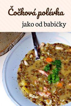 Easy Homemade Recipes, Healthy Soup Recipes, Vegetable Recipes, Czech Recipes, Markova, Asian Recipes, Ethnic Recipes, Vegan Soups, Food Design