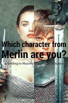 Which Merlin Character Are You (According to Myers-Briggs Type Indicator) #Merlin #MBTI #characters