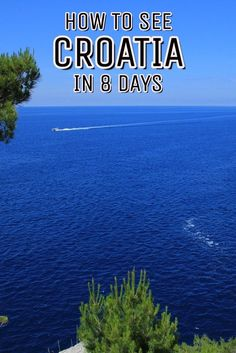 Here is your best Croatia itinerary. 8 days in Croatia along the Dalmatian Coast. Click to see how you can have the time of your life.