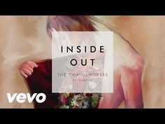 The Chainsmokers- Inside Out (Audio) feat. Charlee Itunes: http://smarturl.it/InsideOutDownload Spotify: http://smarturl.it/InsideOutStre Beatport: http://sm...