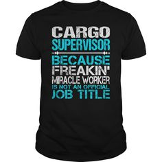 (Top Tshirt Brands) Awesome Tee For Cargo Supervisor [TShirt 2016] Hoodies, Funny Tee Shirts
