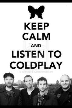 Cold play = good music..... Favorite song viva la vida ....