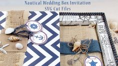 dCipollo Designs - Nautical Wedding Invitation and Matching Box SVG Cut Files. Made with Nautical Papers and Canvas Corp Basics at Canvas Corp Brands  SVG Cut Files and Marketing video trailers at dcipollodesigns.com
