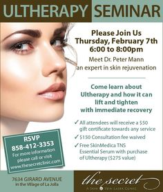 FREE Ultherapy Seminar Thursday, Feb. 7th 6-8pm. RSVP your spot today 858.412.3353