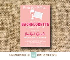 Bachelorette Invitation-Slumber Party Themed Bachelorette Invite or Hen Party, Printable File-Pinots then Pillows Invite for Hen Party