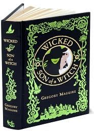 Leatherbound Wicked & Son of a Witch from B&N-- I Read this book and it's AMAZING