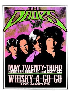"""""""Reprinted tribute concert poster for The Doors at Whisky-A-Go-Go in Los Angeles, CA in Limited hand numbered edition of 18 x 24 inches. Artwork by Mark Arminski. Blues Rock, The Doors, Neil Young, Whiskey A Go Go, Tour Posters, Music Posters, Rock Band Posters, Vintage Concert Posters, American Poets"""