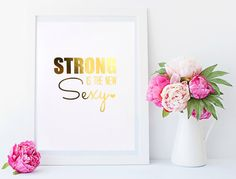"""Real Gold Silver Foil Print  """"STRONG is the new SEXY"""" by MoonOrchids"""