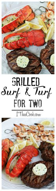 I Thee Cook: Grilled Surf and Turf For Two
