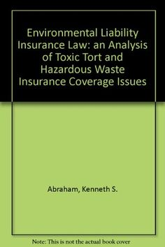 An analysis of toxic tort and hazardous waste insurance coverage issues from the perspective of environmental liability insurance law. Intermittent Fasting Deciphered Intermittent Fasting Deciphered will provide you with everything you need to finally achieve your dream body by turning towards... more details available at https://insurance-books.bestselleroutlets.com/insurance-laws/product-review-for-environmental-liability-insurance-law-an-analysis-of-toxic-tort-and-hazardou