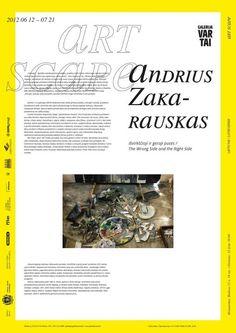 ART SCAPE 2012/ Andrius Zakarauskas Right Side, Art, Art Background, Kunst, Performing Arts, Art Education Resources, Artworks
