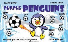 Purple Penguins B54703  digitally printed vinyl soccer sports team banner. Made in the USA and shipped fast by BannersUSA.  You can easily create a similar banner using our Live Designer where you can manipulate ALL of the elements of ANY template.  You can change colors, add/change/remove text and graphics and resize the elements of your design, making it completely your own creation.