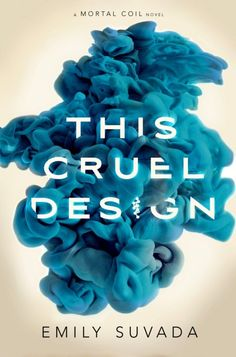 Cover Reveal: This Cruel Design by Emily Suvada - On sale October 30, 2018! #CoverReveal