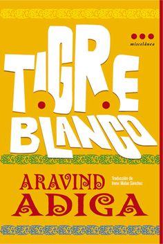 Tigre Blanco- Aravind Adica