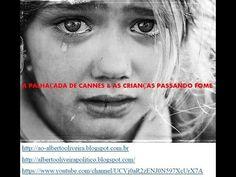 A PALHAÇADA DE CANNES & AS CRIANÇAS PASSANDO FOME  #diversão #Feliz #cultura #AlbertoOliveira #Alberto #conto #poesia #Ator #Artista #Globo #Record #SBT #lazer #felicidade #Amor #distrair #engraçado #comedia #rir #YouTube #YouTubers #video #compartilhar #RioDeJaneiro #poesia #poema #beleza #sucesso #Fama #famoso #youtuber #escritor #LeiRouanet #MINC #MinisterioDaCultura #MichelTemer #GovernoTemer #TemerPresidente #Temer #PalhaçadDeCannes #CriançasPassandoFome #Vergonha #Cannes…