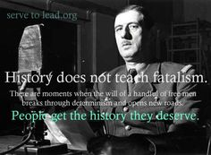 Charles De Gaulle | People Get History They Deserve