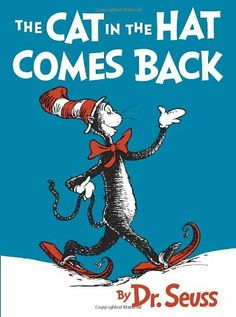 The Cat in the Hat Comes Back by Dr. Seuss, http://www.amazon.com/dp/0449810844/ref=cm_sw_r_pi_dp_dhOcrb147PVZN