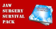 A Guide to Surviving Orthognathic Surgery: What will I need for Double Jaw/Orthognathic Surgery?