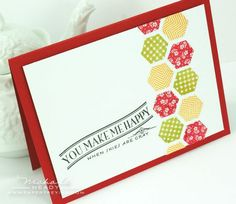 hexagons on the side, you make me happy, card
