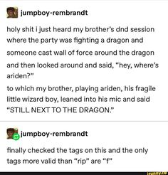 Tumblr Funny, Funny Memes, Hilarious, Dnd Stories, Dnd Funny, Dungeons And Dragons Memes, Dragon Memes, Text Posts, Tumblr Posts