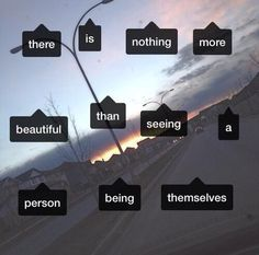 There is nothing more beautiful than seeing a person being themselves Tumblr Quotes, Sad Quotes, Words Quotes, Love Quotes, Sayings, Qoutes, Best Rap Songs, What's My Favorite Color, Dear Self