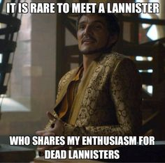 Game of Thrones funny memes The death of Oberyn Martell was maybe the most traumatic fictional death for me, ever