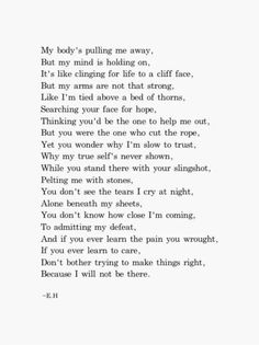 Erin Hanson, I will not be there Eh Poems, Poem Quotes, Love Poems, True Quotes, Words Quotes, Sayings, Sin Quotes, Profound Quotes, Erin Hanson Poems