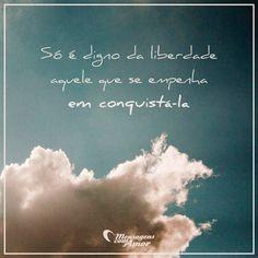 #mensagenscomamor #liberdade #frases #conquista