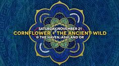 I am thrilled to announce my next concert on Saturday November 21st alongside The Ancient Wild (@theancientwild) The Haven (@ashlandhaven) in Ashland OR!  Early Bird Tickets are now available until November 4th...  http://cflow.co/20151121-concert  Whos excited?  #Music #LiveMusic #Cornflower #TheAncientWild #AshlandOR #TheHaven #MusicIsMedicine #YouAreTheMedicine