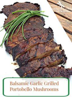 Balsamic Garlic Grilled Portobello Mushrooms Recipe on Yummly