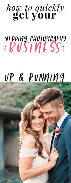 Get Your Wedding Photography Business Up & Running - Elyana Ivette
