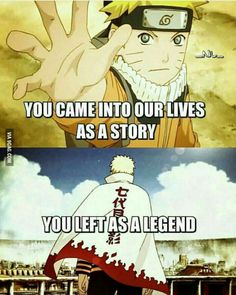 You came into our lives as a story, you left as a legend, text, Uzumaki Naruto, young, childhood, different ages, time lapse, Seventh Hokage; Naruto