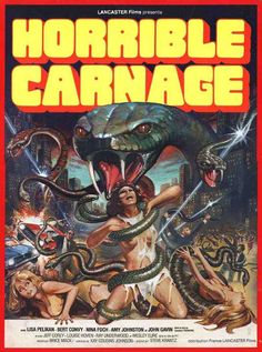 Just a great title.    Affiches du film Horrible carnage Horror Movie Posters, Cinema Posters, Movie Poster Art, 1980s Horror Movies, Classic Horror Movies, Arte Horror, Horror Art, Pulp Fiction Art, Pulp Art