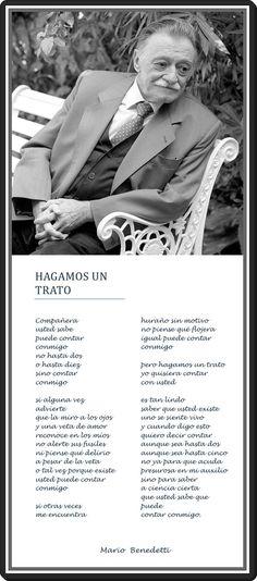 """""""Compañera usted sabe puede contar conmigo no hasta dos o hasta diez sino contar conmigo..."""". —Mario Benedetti"""