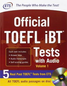 Official TOEFL iBT Tests with Audio CD: 3 Reading Tests + 3 Writing Tests + 3 Mathematics Tests (2012)