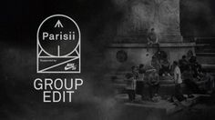 Parisii / Le remix / Group Edit – Vimeo / Live skateboard media's videos: Source: Vimeo / Live skateboard media's videos
