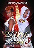 Free Kindle Book -   Escaping The Allure Of the Game Part 3 (Married To The Game) Check more at http://www.free-kindle-books-4u.com/biographies-memoirsfree-escaping-the-allure-of-the-game-part-3-married-to-the-game/