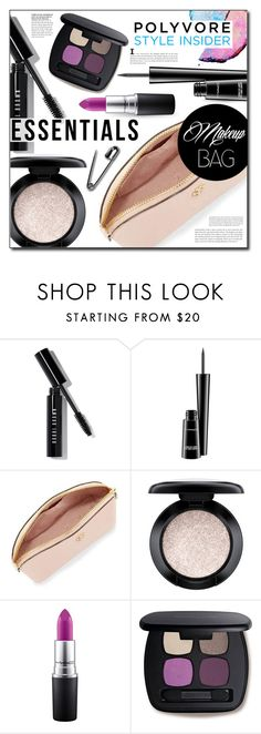 """Makeup Bag Staples"" by lavida ❤ liked on Polyvore featuring beauty, Bobbi Brown Cosmetics, MAC Cosmetics, Tory Burch, Bare Escentuals, contestentry, PVStyleInsiderContest and makeupbagstaples"