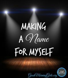 In a world of selfies, overnight Youtube sensations, reality television and television competitions that lead to millions of dollars and singing contracts – making a name for ourselves seems almost normal. But what does God say about it?