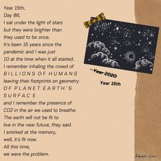 This poem is about a person who was born in the pre-pandemic world but most of this person's life is going to be spent in the post pandemic world. A world where human population is reduced to less than half! #poem #poetry #rebekkakaur #shortpoem #inspirational #quotesdeep #beautifulpoems #poemsonlife #pandemic #apocalypse Poems About Life, Poems Beautiful, Short Poems, Under The Lights, Change Is Good, Live In The Now, Apocalypse, All About Time