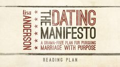 Join me in reading The Dating Manifesto: