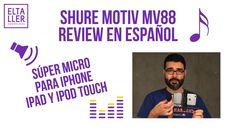 Micrófono digital para móviles Shure MOTIV MV88 review en vídeo…